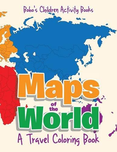 Maps of the World, A Travel Coloring Book ()
