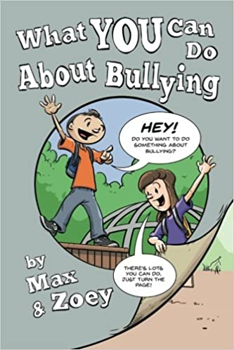 Book What YOU Can Do About Bullying by Max and Zoey