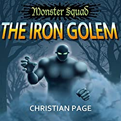 Monster Squad: The Iron Golem