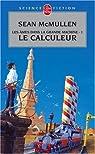 Les Ames dans la Grande Machine, Tome 1 : Le Calculeur par McMullen