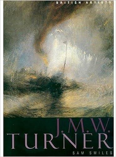 JMW Turner British Artists Series Amazoncouk Sam Smiles 9781854373335 Books