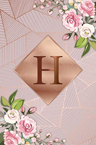 H: Lovely Letter H Initial Monogram College Ruled Notebook for Women, Girls & School – Nifty Floral Personalized Medium…