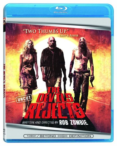 The Devil's Rejects: Uncut [Blu-ray] Sid Haig Sheri Moon Zombie Bill Moseley William Forsythe