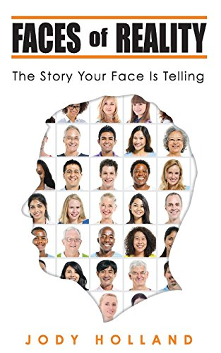 Faces of Reality: The Story Your Face Is Telling