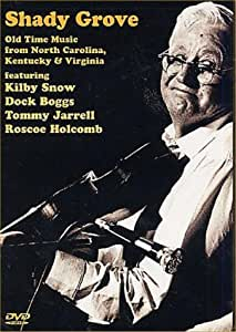 Shady Grove Old Time Music from North Carolina, Kentucky and Virginia [Import]
