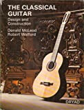img - for Classical Guitar, The: Design and Construction by Donald McLeod (1975-12-06) book / textbook / text book
