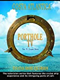 Porthole TV - Costa Atlantica, Yucatan