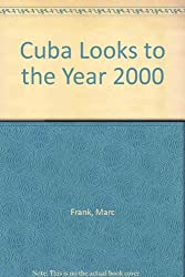 Cuba Looks to the Year 2000