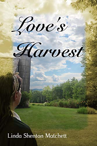 Love's Harvest by [Matchett, Linda Shenton]