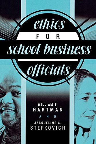 Ethics for School Business Officials by William T. Hartman (2005-02-25)