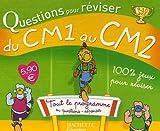 Questions pour réviser du CM1 au CM2 : 414 Questions-réponses