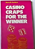 Casino Craps for the Winner, Avery D. Cardoza, 0960761810