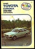 Clymer Toyota Corona 1970-1980 Shop Manual