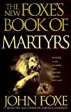 img - for The New Foxe's Book of Martyrs (Pure Gold Classics) by John Foxe (1997-06-03) book / textbook / text book