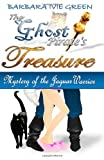 The Ghost Pirate's Treasure, Barbara Green, 1481947141