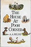 House at Pooh Corner by Milne, A A ( Author ) ON Oct-03-2011, Hardback