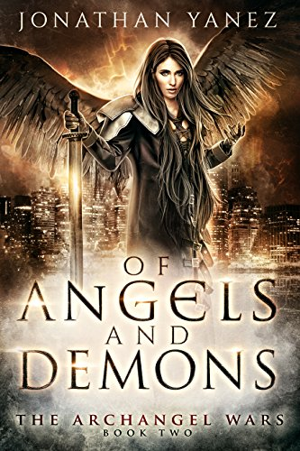 Download Of Angels And Demons A Paranormal Urban Fantasy The