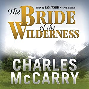 The Bride of the Wilderness Audiobook