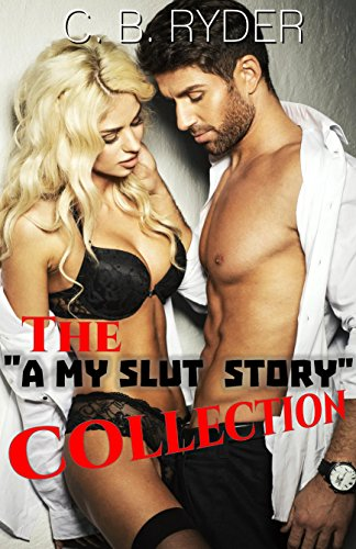 Collected Erotica of C.B. Ryder