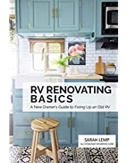 RV Renovating Basics: A New Owner's Guide to Fixing Up an Old RV