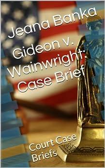 Gideon v. Wainwright, 372 U.S. 335 (1963)