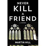Never Kill a Friend