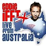 Live from Australia | Eddie Ifft