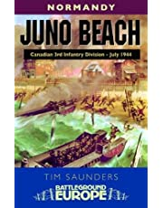 Juno - Battleground Europe: 3rd Canadian Division, 79th British Armoured Division and 48 Commando Rm