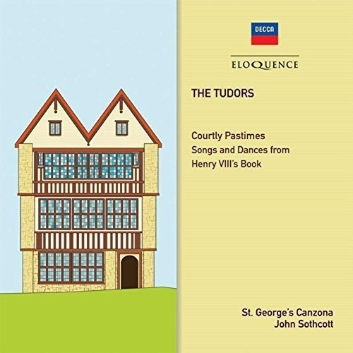 CD : SOTHCOTT / ST GEORGE'S CANZONA - Tudors: Courtly Pastimes Songs & Dances From Henry (Australia - Import)