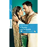 Choisie par le cheikh (Azur) (French Edition)