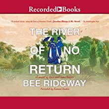 The River of No Return Audiobook by Bee Ridgway Narrated by Samuel Roukin