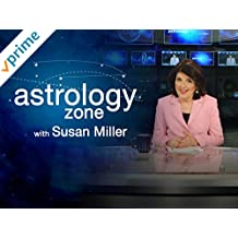 Astrology Zone with Susan Miller