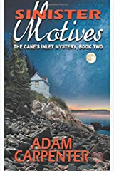 Sinister Motives (The Cane's Inlet Mystery) (Volume 2) Paperback