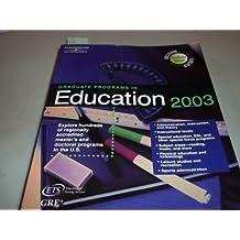Graduate Programs in Education 2003