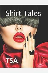 Shirt Tales: TSA (Volume II) Paperback