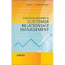 Statistical Methods in Customer Relationship Management by V. Kumar (2012-09-11)