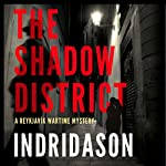 The Shadow District | Arnaldur Indridason,Victoria Cribb - translator