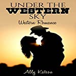 Under the Western Sky, Book 1 | Ally Katson