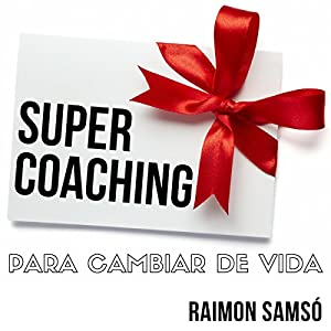 Supercoaching [Spanish Edition] Audiobook