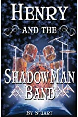 Henry and the ShadowMan Band (A Suborediom Novel) (Volume 2) Paperback