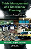 Crisis Management and Emergency Planning: Preparing