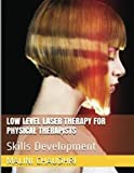 img - for Low Level Laser Therapy For Physical Therapists - Skills Development book / textbook / text book