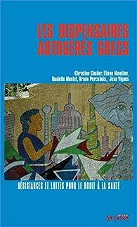 Les Dispensaires Autogeres Grecs par Christine Chalier