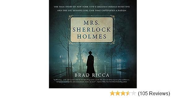 Amazon Mrs Sherlock Holmes The True Story Of New York Citys