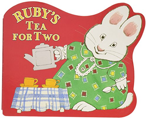 Ruby's Tea for Two (Max and Ruby) - First Tea Party