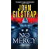 No Mercy (A Jonathan Grave Thriller Book 1)