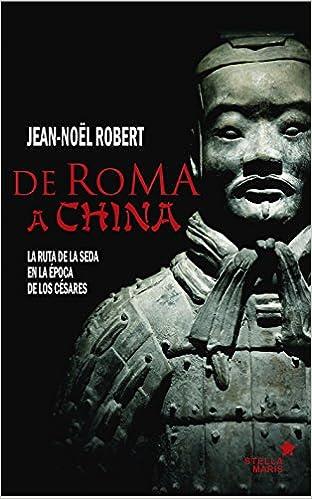 De Roma a China: La ruta de la seda en la época de los