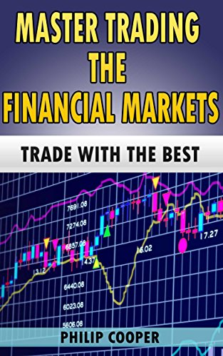 Download Master Trading the Financial Markets: Trade with the Best Pdf