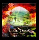 Loud Oasis by Momo Loudiyi (2010-02-19)
