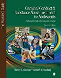 Criminal Conduct and Substance Abuse Treatment for Adolescents: Pathways to Self-Discovery and Change: The Provider′s Guide